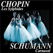 Chopin: Les Sylphides - Schumann: Carnaval (Remastered) von Robert Irving and Philharmonia Orchestra