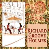 Take a Coffee Break de Richard Groove Holmes