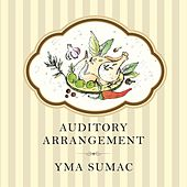 Auditory Arrangement von Yma Sumac
