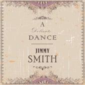 A Delicate Dance von Jimmy Smith