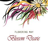 Flowering May by Blossom Dearie