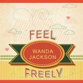 Feel Freely de Wanda Jackson