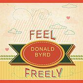 Feel Freely by Donald Byrd