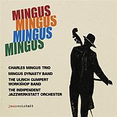 Mingus Mingus Mingus Mingus (Live) by Various Artists