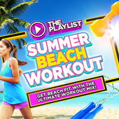 The Playlist - Summer Beach Workout by Various Artists