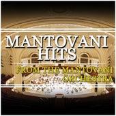 Mantovani Hits von Mantovani & His Orchestra