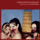 Scylla & Charybdis de Christoph De Babalon
