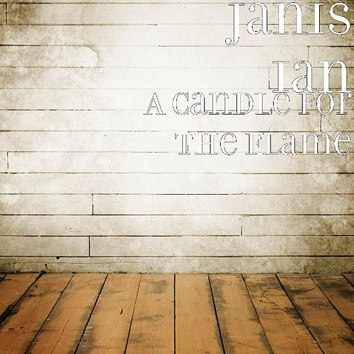A Candle for the Flame by Janis Ian