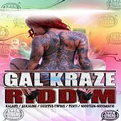 Gal Kraze Riddim von Various Artists