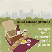 Saint Etienne Presents Songs for a Central Park Picnic von Various Artists