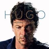 L'homme du soir by Hugo