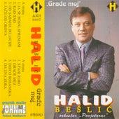 Grade moj by Halid Beslic
