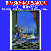 Rimsky- Korsakov: Scheherazade (Remastered) de Royal Philharmonic Orchestra and Sir Thomas Beecham
