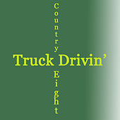 Truck Drivin' by Various Artists