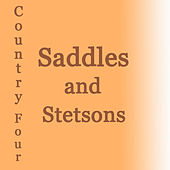 Saddles And Stetsons by Various Artists