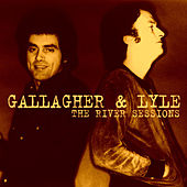 The River Sessions by Gallagher & Lyle