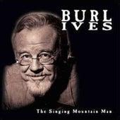 Singing Mountain Man by Burl Ives