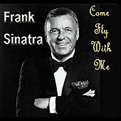 Come Fly With Me von Frank Sinatra