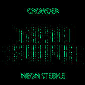 Neon Steeple by Crowder