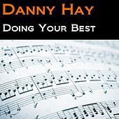 Doing Your Best by Danny Hay