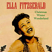 Christmas Winter Wonderland by Ella Fitzgerald