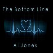 The Bottom Line by Al Jones
