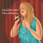 Takes On Broadway by Lisa Donahey