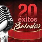 20 Éxitos: Baladas by Various Artists