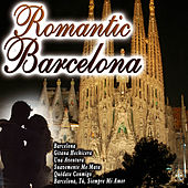 Romantic Barcelona by Various Artists