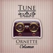 Tune in to von Ornette Coleman