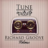 Tune in to de Richard Groove Holmes
