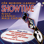 Showtime - The Best Of Llanelli Male Voice Choir de Cor Meibion Llanelli Male Voice Choir