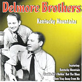 Kentucky Mountains by The Delmore Brothers