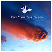 Keep Your Lips Sealed - Single von The Dø