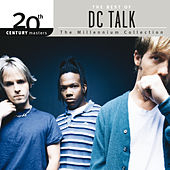 20th Century Masters - The Millennium Collection: The Best Of DC Talk de DC Talk