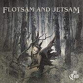 The Cold by Flotsam & Jetsam