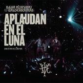 Aplaudan en el Luna (En Vivo en el Luna Park) by Illya Kuryaki and the Valderramas