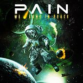 We Come in Peace (Live) by Pain
