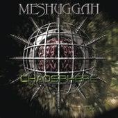 Chaosphere (Reloaded) by Meshuggah