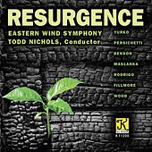 Resurgence by Eastern Wind Symphony