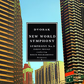 Dvorak: Symphony No.9 in E Minor, Op. 95