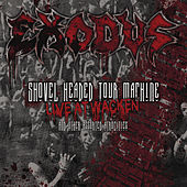 Shovel Headed Tour Machine by Exodus