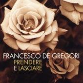 Prendere e lasciare di Francesco de Gregori