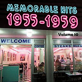 Memorable Hits 1955-1959, Vol. 10 by Various Artists