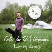 Ode to U.S. Airways (Lost My Guitar) by American Opera
