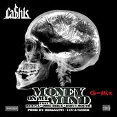 Money on My Mind (G Mix) [feat. Obie Trice, Kuniva & Dirty Mouth] by Ca$his
