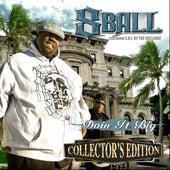 Ain't Gotta Tell Ya by 8Ball