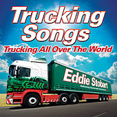 Eddie Stobart: Trucking All Over The World by Various Artists
