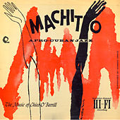 Machito Afro-Cuban Jazz (Remastered) by Chico O'Farrill