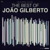 The Best Of João Gilberto de João Gilberto